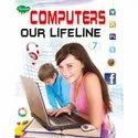 Computer Our Lifeline Kids Different Books