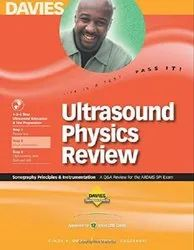 Ultrasound Physics Review: A Review For The ARDMS SPI Exam: Sonography Principles & Instrumentation