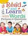 Read and Learn With Words Pictures and Questions Books