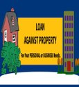 Loan Against Property Services, 15 Years, Up To Rs.25.00 Crores