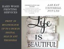 White Acrylic Hard Wood Printing Services, Location: Delhi, Size: Std