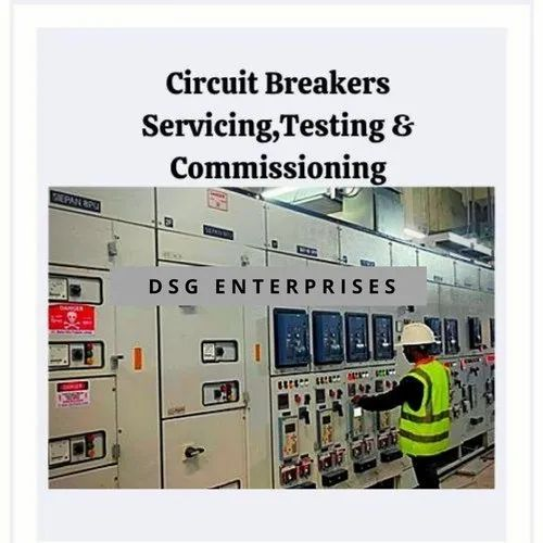 Circuit Breakers Servicing, Testing & Commissioning