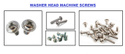 WASHER HEAD MACHINE SCREWS