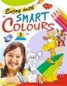 Enjoy with Smart Colours 4 Different Books