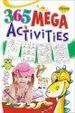 365 ACTIVITIES BOOKS 2 Different Books