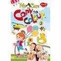 Copy To Colour  Colouring Books 40 Different Books