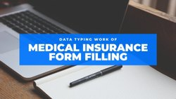 Data Entry Medical Insurance Form Filling Service, Business provider, Online