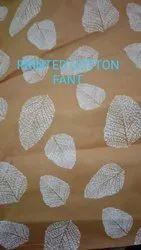 Printed Cotton Fant