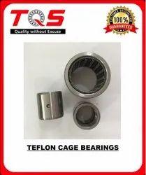 Teflon Cage Bearing