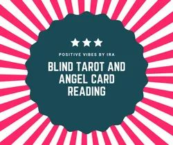 Blind Tarot And Angel Card Reading