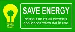 PVC Save Energy Sign Board Printing Service
