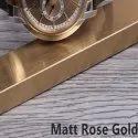 Matt Rose Gold Stainless Steel Profile