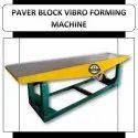 Paver Block Vibro Forming Machine