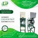 Roasted Cashew Cutting Machine