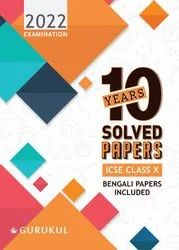 10 Years Solved Papers (Bengali Papers Included): ICSE Class 10 for 2022 Examination