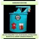 Hardener Machine