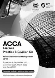 ACCA Advanced Financial Management Workbook And Revision Kit