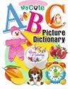 My cute Picture Dictionary and My first Book of abc