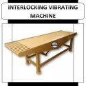 Interlocking Vibrating Machine