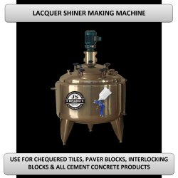 Lacquer Shiner Making Machine