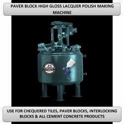 Paver Block High Gloss Lacquer Polish Making Machine