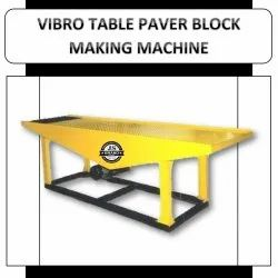 Vibro Table Paver Block Making Machine