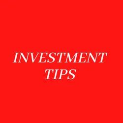 Investment Tips