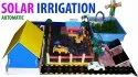 Solar Automatic Irrigation Project