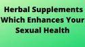 Best Ayurvedic Medicine For Sexual Performance