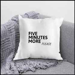Ikraft Cushion Cover ( Without Filler) Design - Five Minutes More Please
