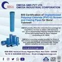 BIS Certification For Unplasticized  (PVC-U) and Casing Pipes for Bore/ Tubewell IS 12818