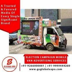 Outdoor Election Campaign Mobile Van Advertising Services, in Delhi Ncr