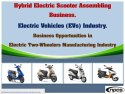 Hybrid Electric Scooter Assembling Business