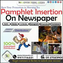 News Paper Insertion Services, Mode Of Advertising: Distribute