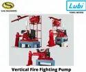 VERTICAL TURBINE TYPE FIRE FIGHTING PUMP