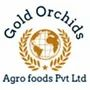 GOLD ORCHIDS AGRO FOODS PRIVATE LIMITED