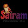 Sairam Machines & Tools