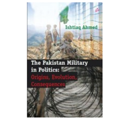 Pakistan Military In Politics Book