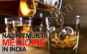Alcohol De Addiction Medicine Nasha Mukti Dava