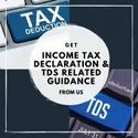 Income Tax Declaration Assistance