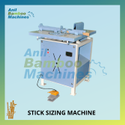 Stick Sizing Machine