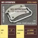 Steel Four Hole Kadi