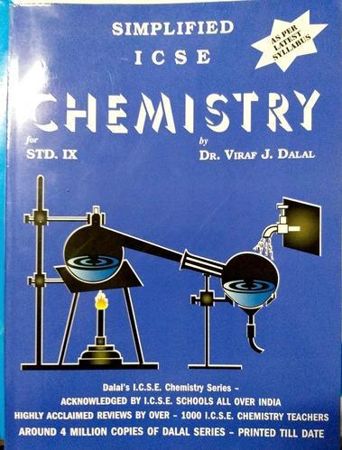 Dalal Icse Chemistry Series : Simplified Icse Chemistry For Class 9