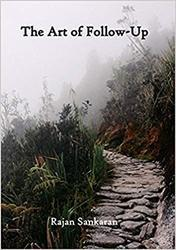 Art Of Follow Up -  Book By Dr Rajan Sankaran (homeopathic Medical Publisher)
