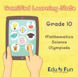 Class 10 Mathematics, Science And Olympiads - Gamified Learning Slate
