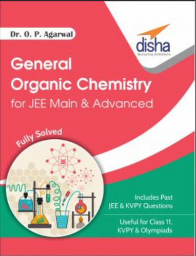 General Organic Chemistry For JEE Main And JEE Advanced and