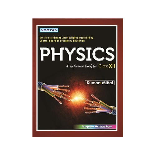 12th class physics book nageen prakashan private limited