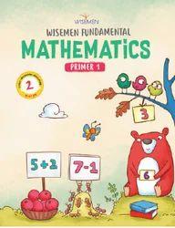Fundamental Mathematics  - Pre Primary School Book For Lkg (4 Years)