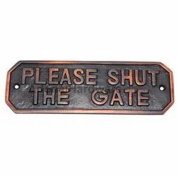 Rectangular Shut The Gate Brass Sign