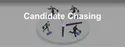Candidate Chasing